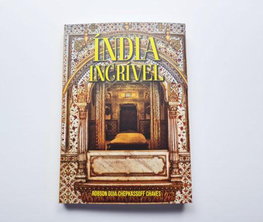 Livro Índia Incrível de Robson Guia Chekassoff Chaves